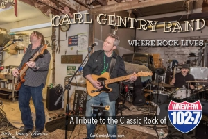 Carl Gentry Band: Where Rock Lives...A Tribute to the Classic Rock of WNEW-FM